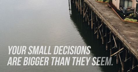 small-decisions